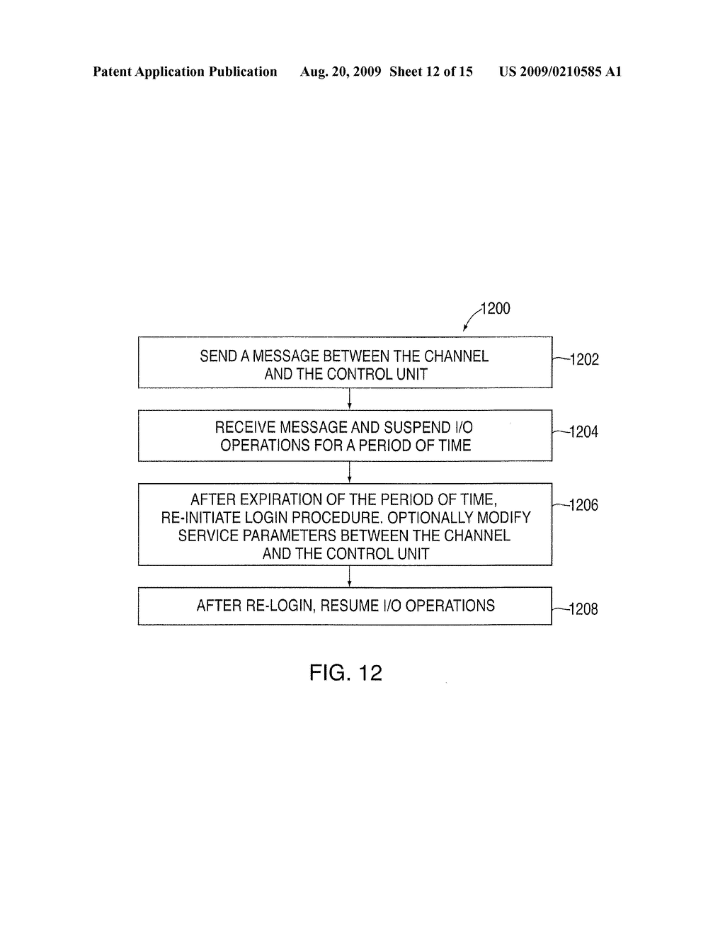 PROCESSING OF DATA TO SUSPEND OPERATIONS IN AN INPUT/OUTPUT PROCESSING LOG-OUT SYSTEM - diagram, schematic, and image 13