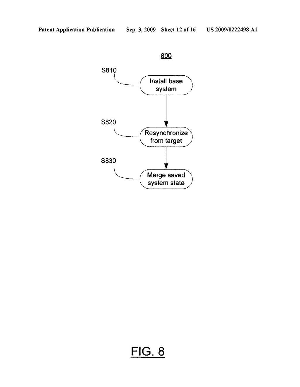 SYSTEM AND METHOD FOR SYSTEM STATE REPLICATION - diagram, schematic, and image 13