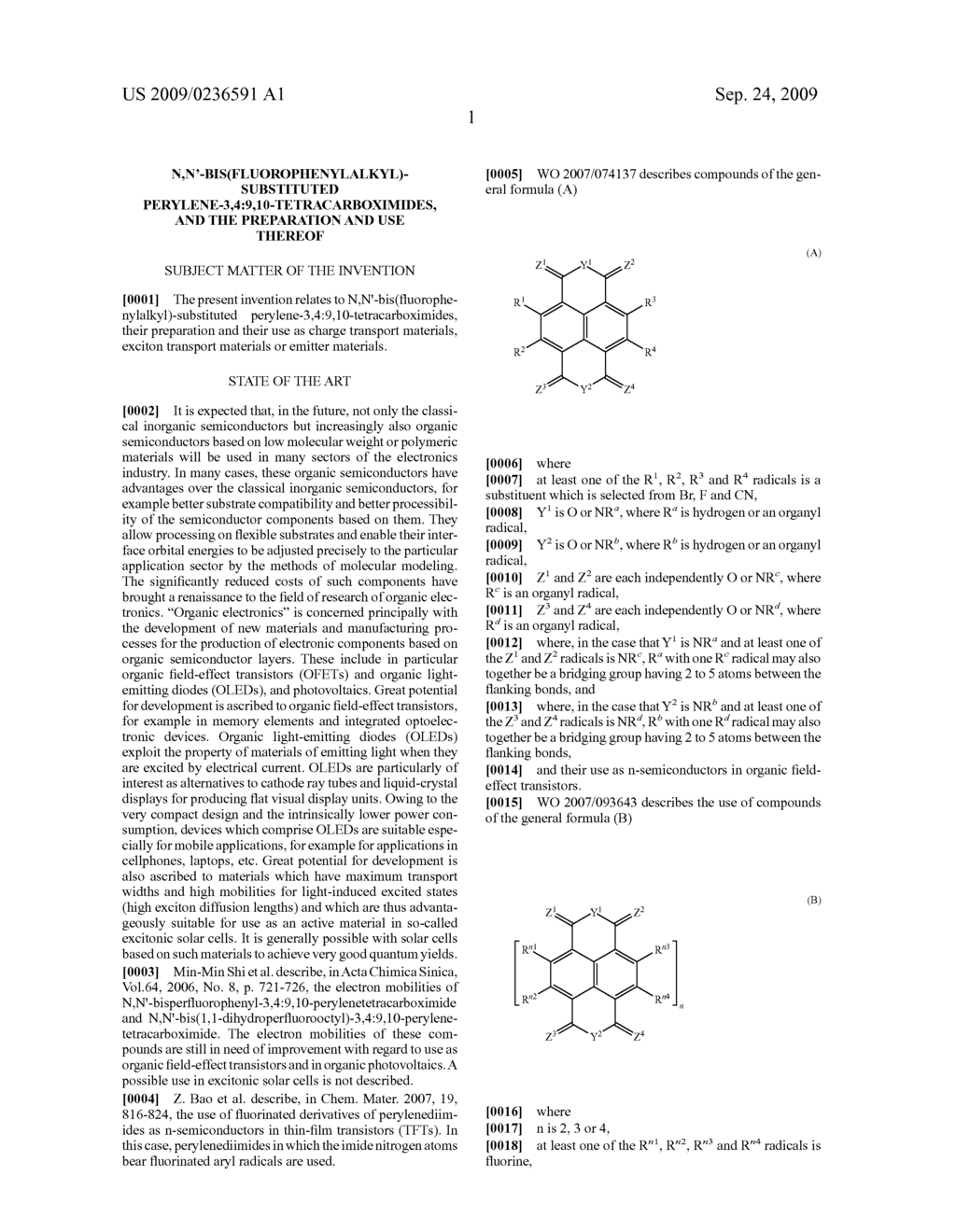 N,N'-BIS(FLUOROPHENYLALKYL)-SUBSTITUTED PERYLENE-3,4:9,10-TETRACARBOXIMIDES, AND THE PREPARATION AND USE THEREOF - diagram, schematic, and image 02