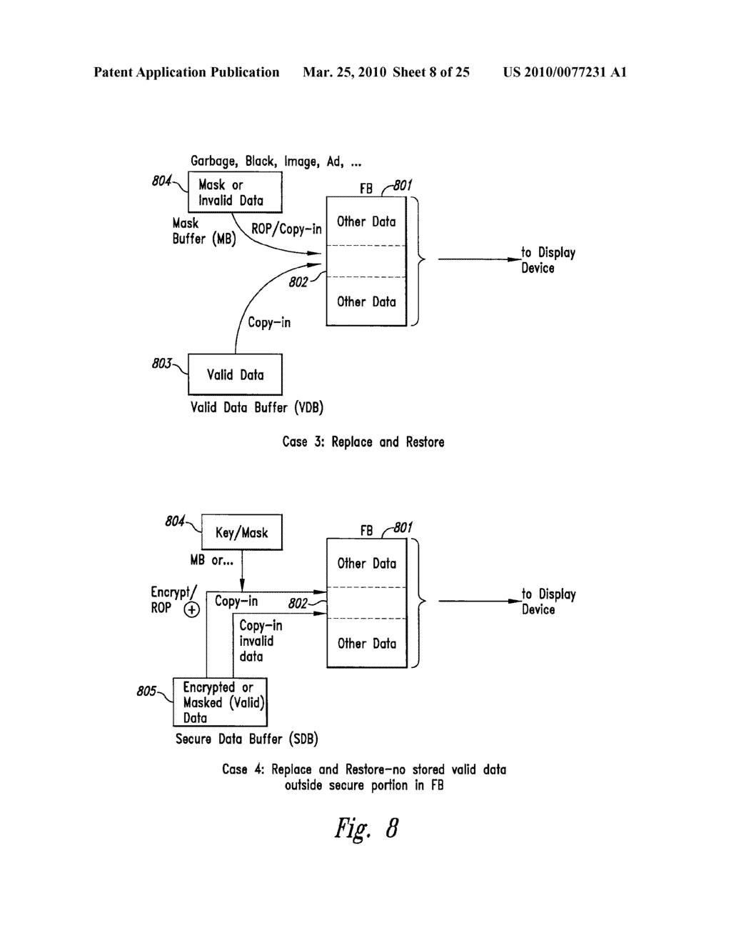 METHOD AND SYSTEM FOR MAINTAINING SECURE DATA INPUT AND OUTPUT - diagram, schematic, and image 09