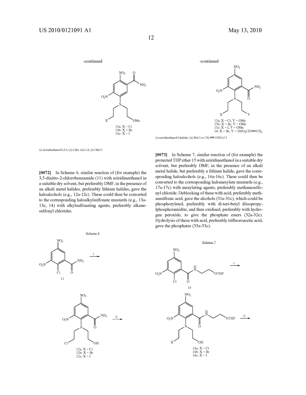 Processes of preparing asymmetric dinitrobenzamide mustard compounds, intermediate compounds useful therein and products obtained therefrom - diagram, schematic, and image 13