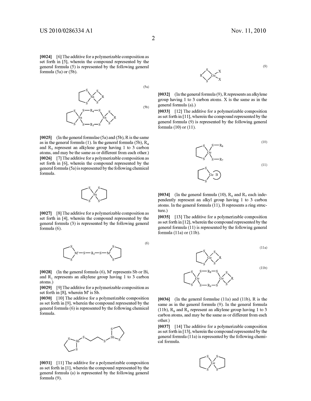 ADDITIVE FOR POLYMERIZABLE COMPOSITION, POLYMERIZABLE COMPOSITION CONTAINING THE SAME AND USE OF THE POLYMERIZABLE COMPOSITION - diagram, schematic, and image 03