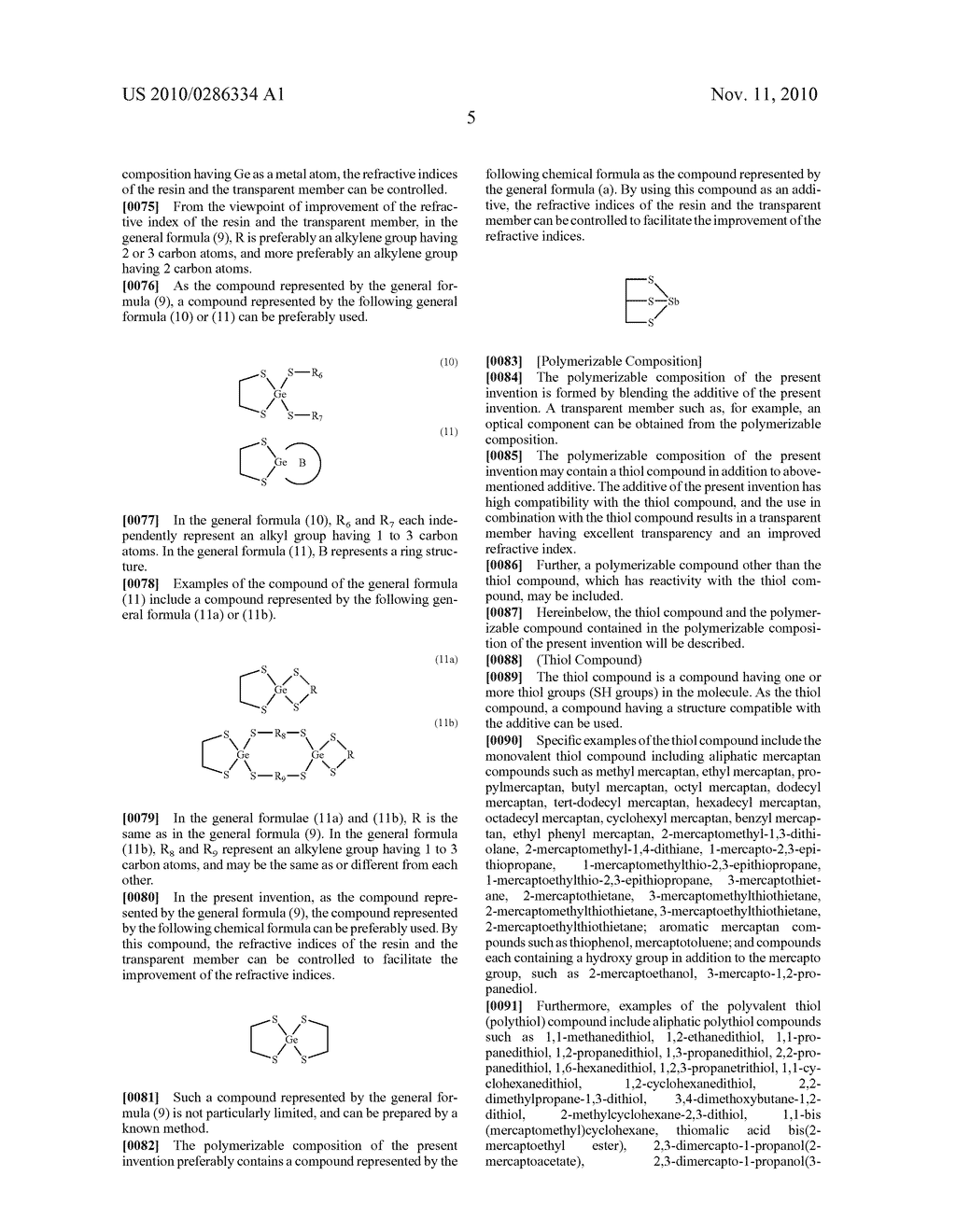 ADDITIVE FOR POLYMERIZABLE COMPOSITION, POLYMERIZABLE COMPOSITION CONTAINING THE SAME AND USE OF THE POLYMERIZABLE COMPOSITION - diagram, schematic, and image 06