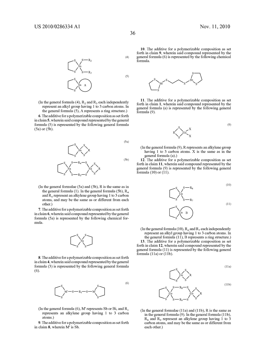 ADDITIVE FOR POLYMERIZABLE COMPOSITION, POLYMERIZABLE COMPOSITION CONTAINING THE SAME AND USE OF THE POLYMERIZABLE COMPOSITION - diagram, schematic, and image 37