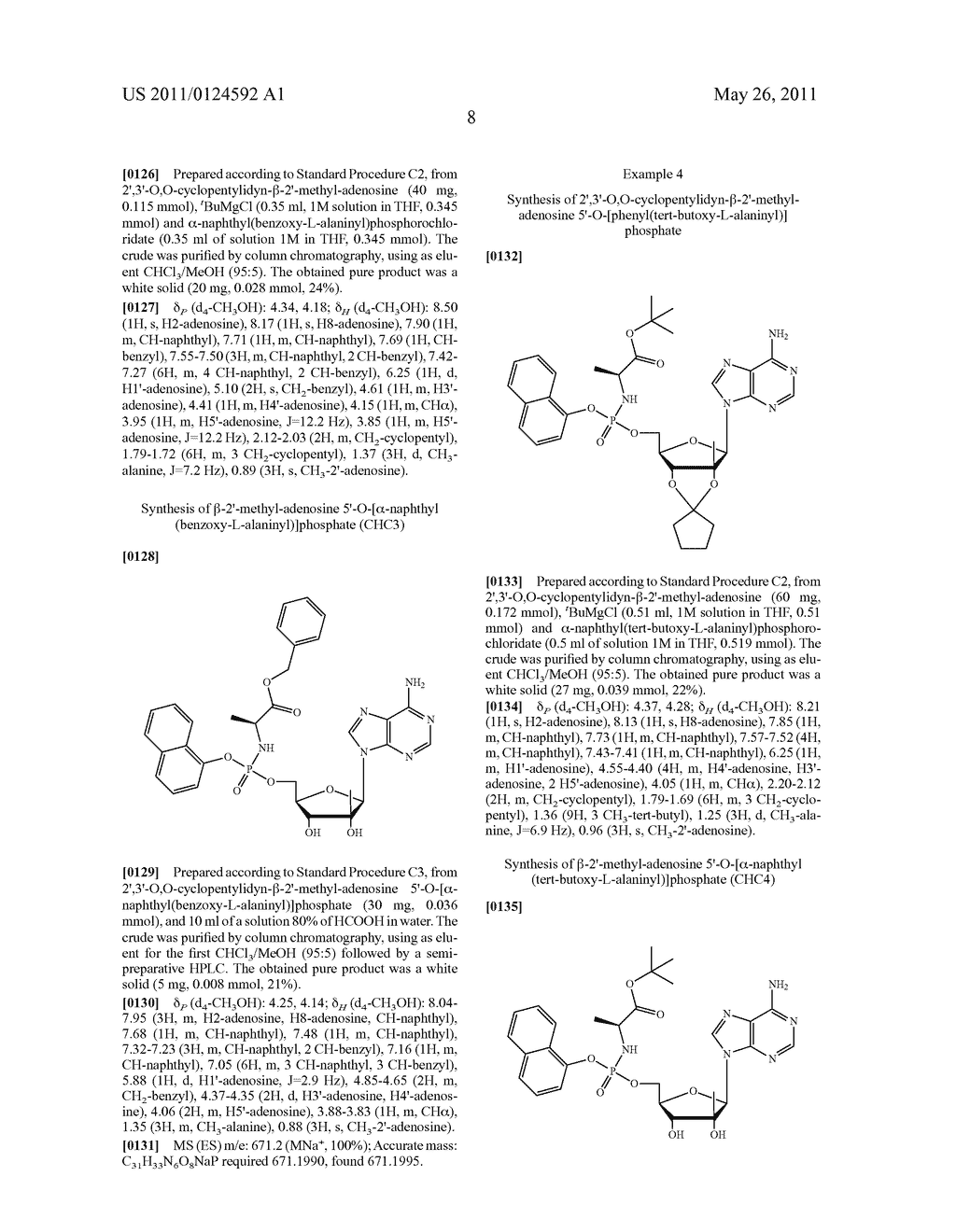 NUCLEOSIDE ARYL PHOSPHORAMIDATES AND THEIR USE AS ANTI-VIRAL AGENTS FOR THE TREATMENT OF HEPATITUS C VIRUS - diagram, schematic, and image 09