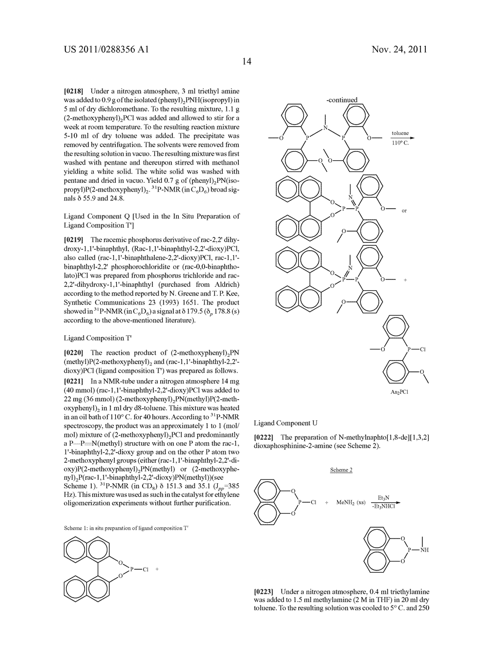 Catalyst Systems for the Catalytic Oligomerization of Olefinic Monomers - diagram, schematic, and image 15