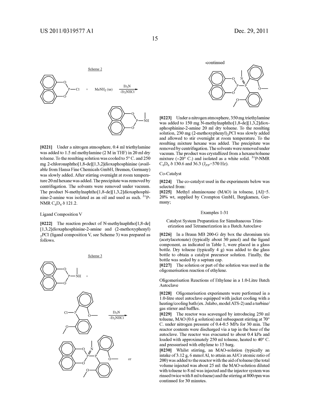 Catalyst Systems for the Catalytic Oligomerization of Olefinic Monomers - diagram, schematic, and image 16