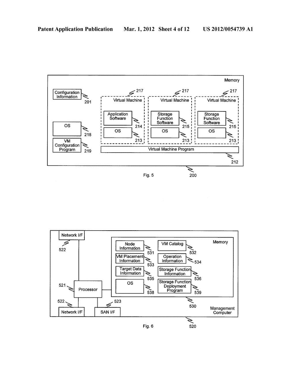 METHOD AND APPARATUS FOR DEPLOYMENT OF STORAGE FUNCTIONS ON COMPUTERS     HAVING VIRTUAL MACHINES - diagram, schematic, and image 05