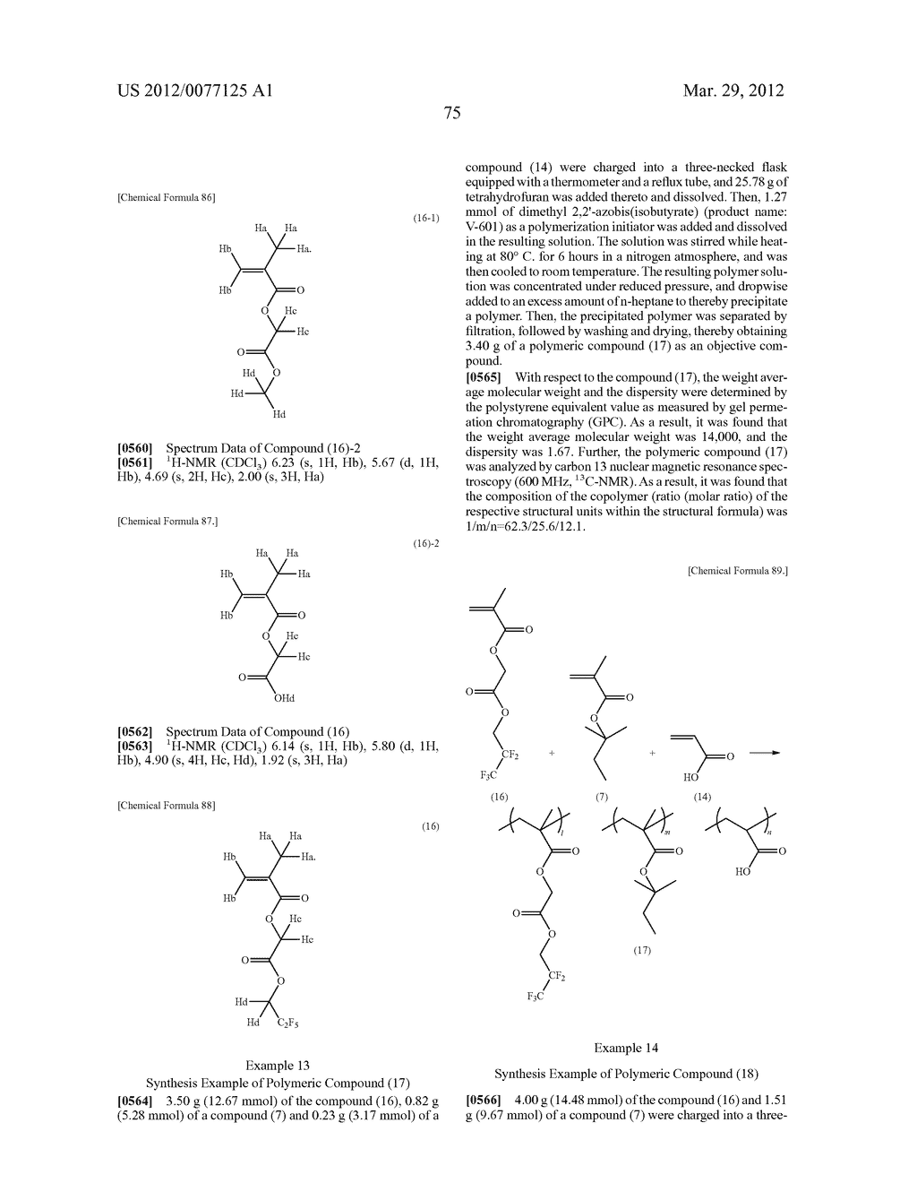 RESIST COMPOSITION FOR IMMERSION EXPOSURE, METHOD OF FORMING RESIST     PATTERN USING THE SAME, AND FLUORINE-CONTAINING COMPOUND - diagram, schematic, and image 77
