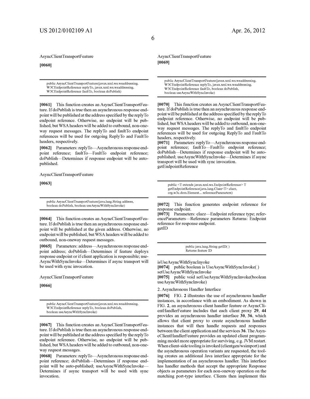SYSTEM AND METHOD FOR EXTENDING A WEB SERVICE ENVIRONMENT TO SUPPORT     SCALABLE ASYNCHRONOUS CLIENTS - diagram, schematic, and image 12
