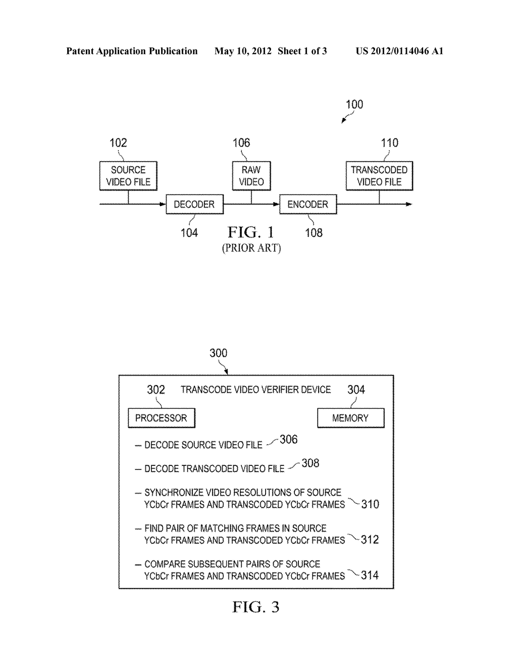 TRANSCODE VIDEO VERIFIER DEVICE AND METHOD FOR VERIFYING A QUALITY OF A     TRANSCODED VIDEO FILE - diagram, schematic, and image 02
