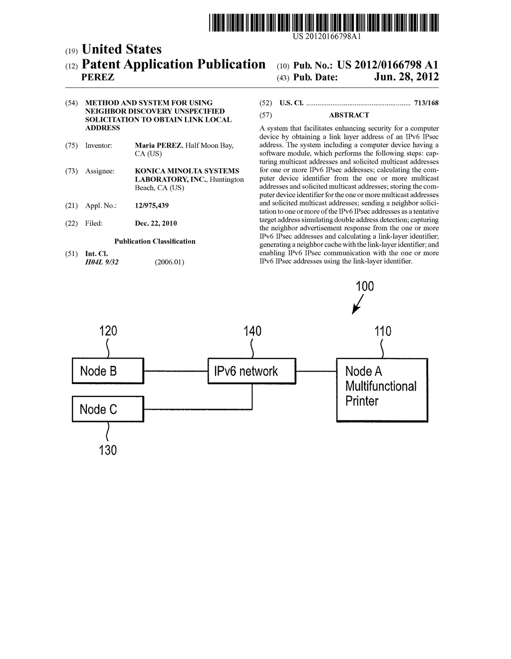 METHOD AND SYSTEM FOR USING NEIGHBOR DISCOVERY UNSPECIFIED SOLICITATION TO     OBTAIN LINK LOCAL ADDRESS - diagram, schematic, and image 01
