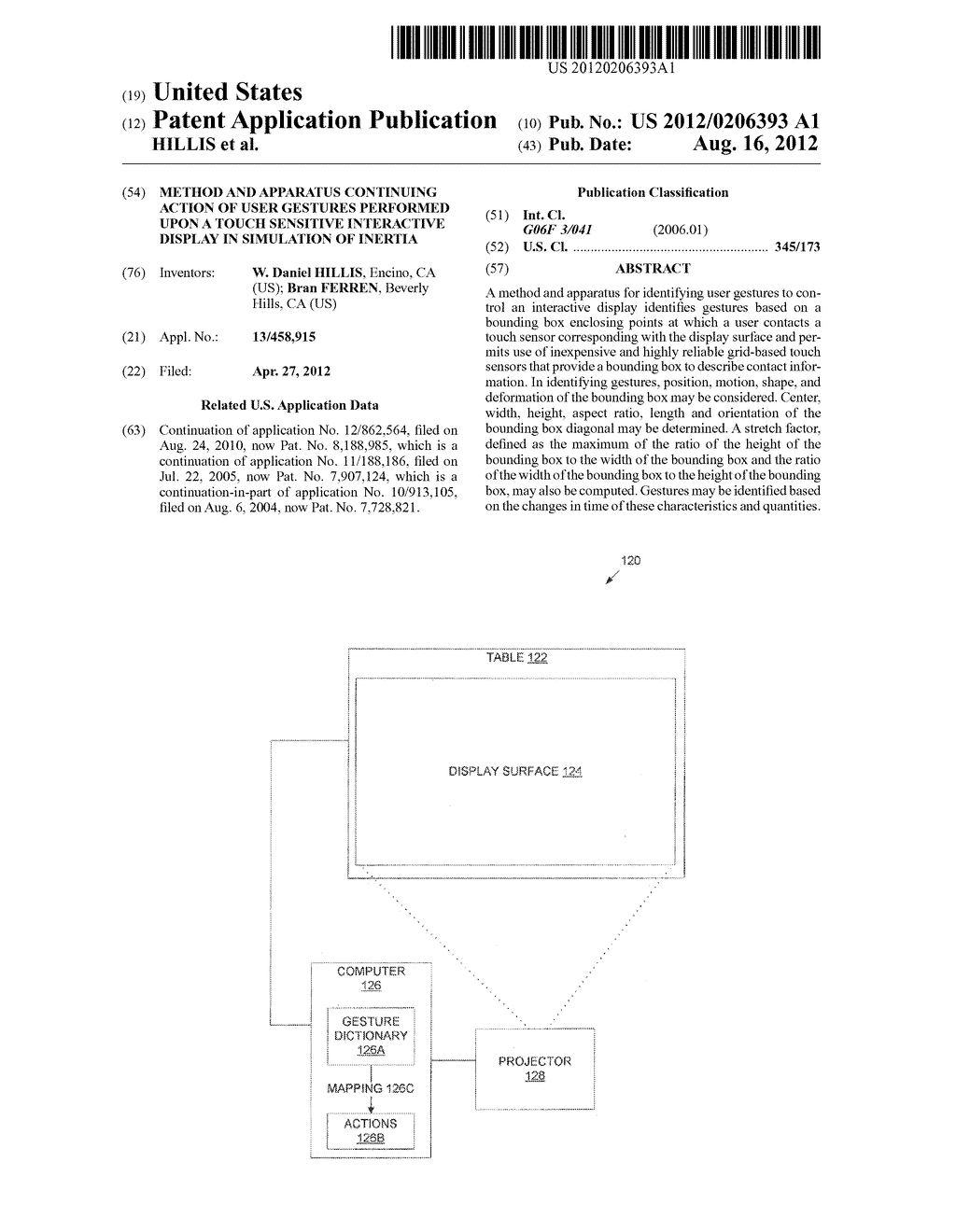 METHOD AND APPARATUS CONTINUING ACTION OF USER GESTURES PERFORMED UPON A     TOUCH SENSITIVE INTERACTIVE DISPLAY IN SIMULATION OF INERTIA - diagram, schematic, and image 01