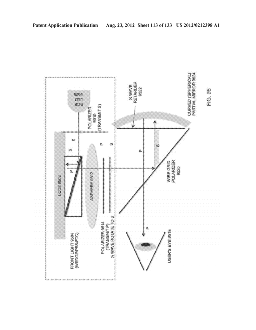 SEE-THROUGH NEAR-EYE DISPLAY GLASSES INCLUDING A PARTIALLY REFLECTIVE,     PARTIALLY TRANSMITTING OPTICAL ELEMENT - diagram, schematic, and image 114