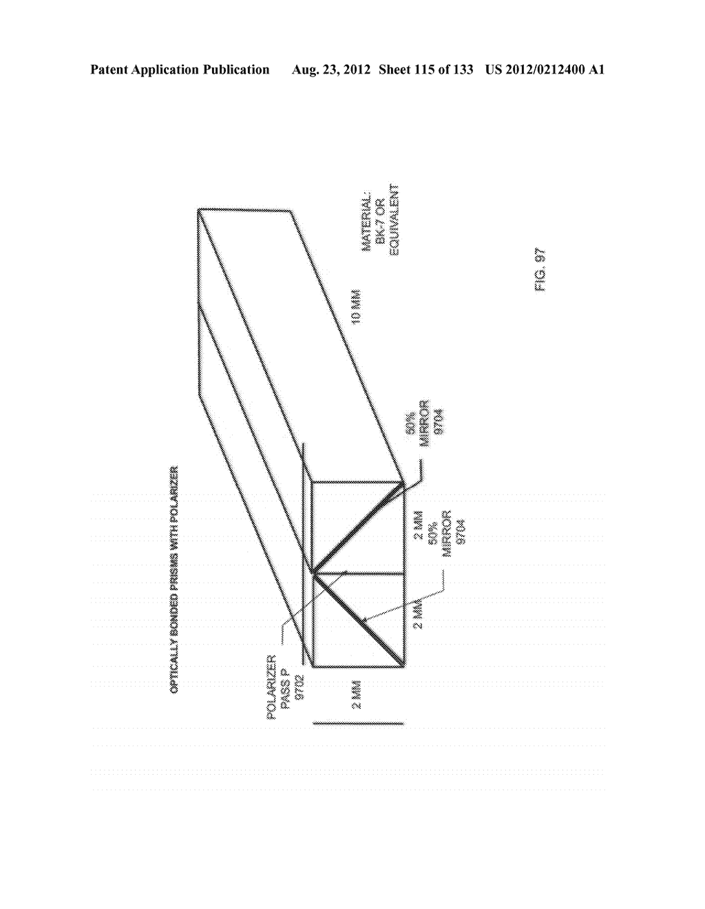 SEE-THROUGH NEAR-EYE DISPLAY GLASSES INCLUDING A CURVED POLARIZING FILM IN     THE IMAGE SOURCE, A PARTIALLY REFLECTIVE, PARTIALLY TRANSMITTING OPTICAL     ELEMENT AND AN OPTICALLY FLAT FILM - diagram, schematic, and image 116