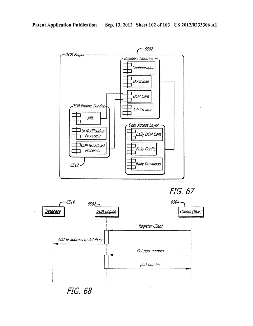 UDP BROADCAST FOR A USER INTERFACE IN A DOWNLOAD AND CONFIGURATION GAMING     METHOD - diagram, schematic, and image 103