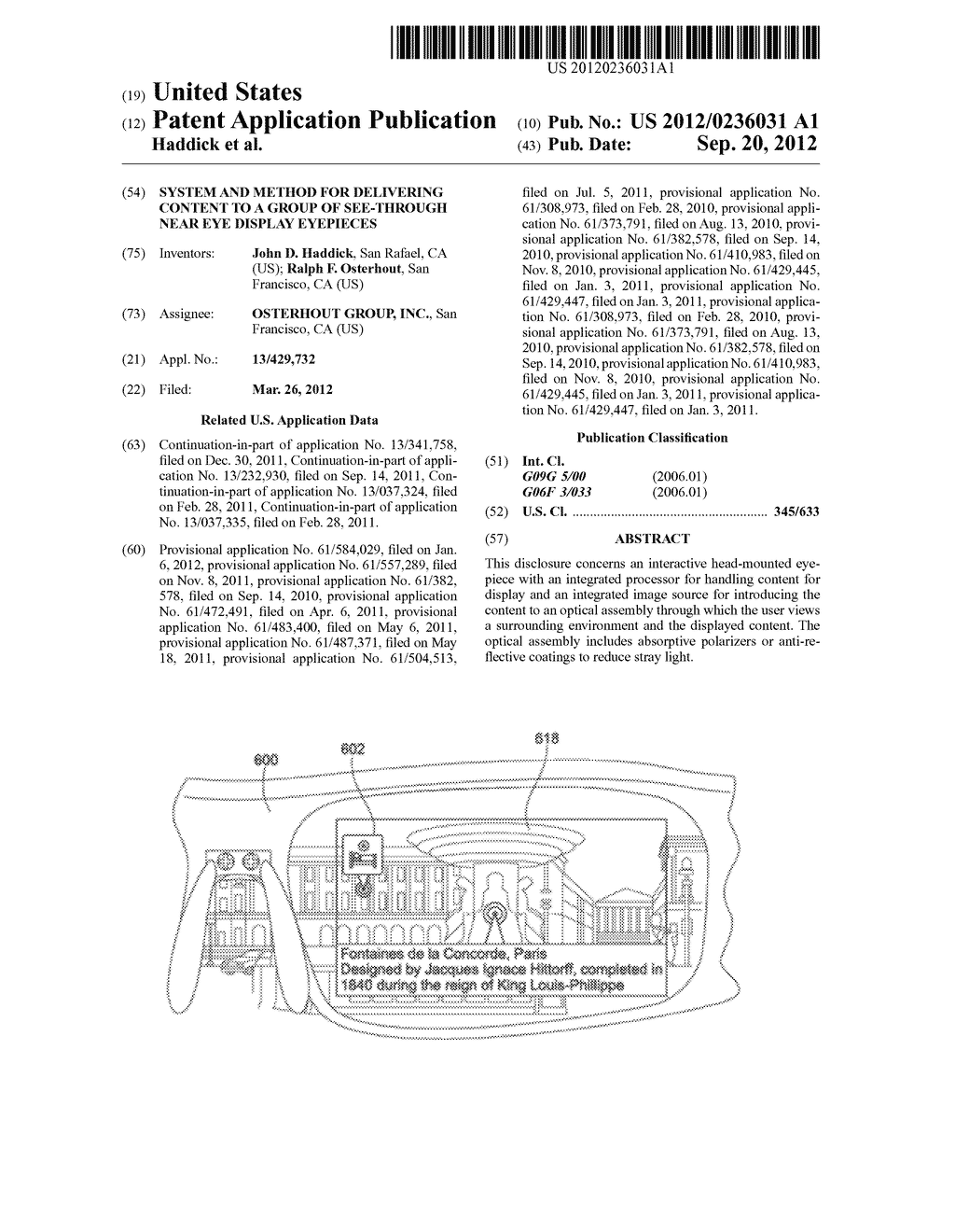 SYSTEM AND METHOD FOR DELIVERING CONTENT TO A GROUP OF SEE-THROUGH NEAR     EYE DISPLAY EYEPIECES - diagram, schematic, and image 01