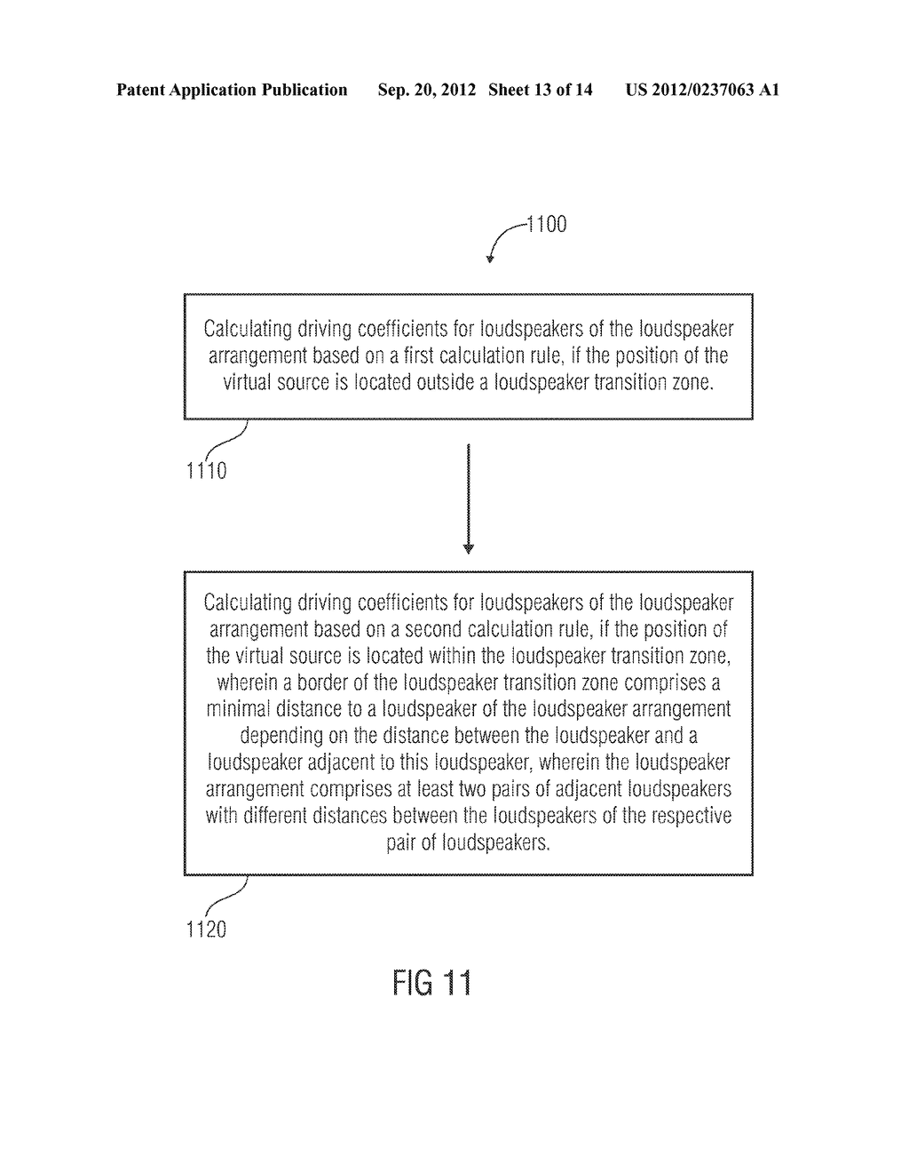 APPARATUS AND METHOD FOR CALCULATING DRIVING COEFFICIENTS FOR LOUDSPEAKERS     OF A LOUDSPEAKER ARRANGEMENT AND APPARATUS AND METHOD FOR PROVIDING DRIVE     SIGNALS FOR LOUDSPEAKERS OF A LOUDSPEAKER ARRANGEMENT BASED ON AN AUDIO     SIGNAL ASSOCIATED WITH A VIRTUAL SOURCE - diagram, schematic, and image 14