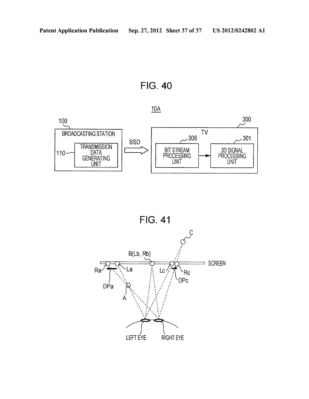 STEREOSCOPIC IMAGE DATA TRANSMISSION DEVICE, STEREOSCOPIC IMAGE DATA     TRANSMISSION METHOD, STEREOSCOPIC IMAGE DATA RECEPTION DEVICE, AND     STEREOSCOPIC IMAGE DATA RECEPTION METHOD - diagram, schematic, and image 38