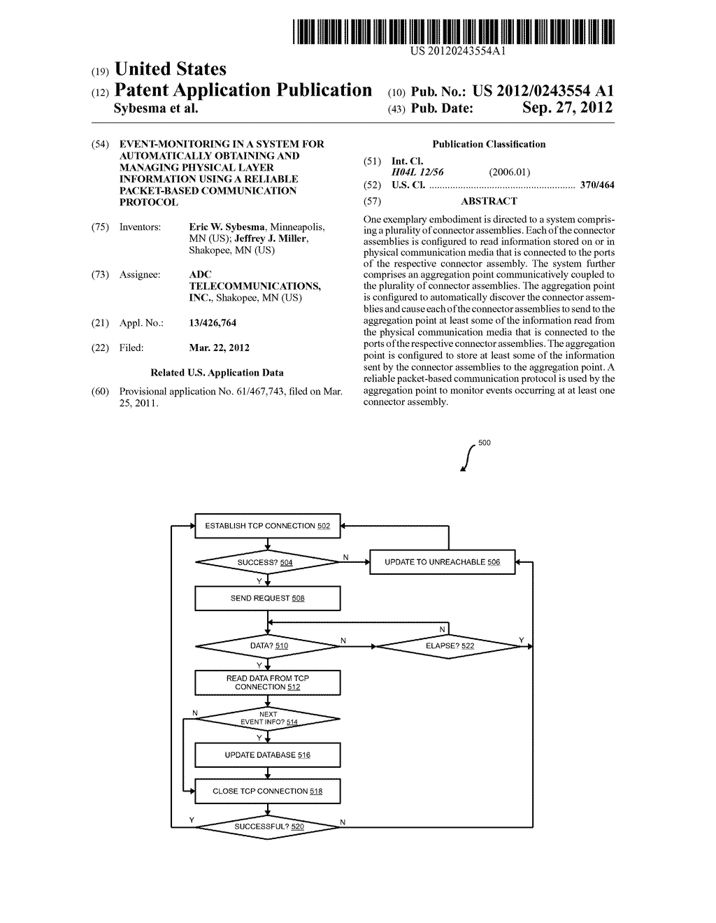EVENT-MONITORING IN A SYSTEM FOR AUTOMATICALLY OBTAINING AND MANAGING     PHYSICAL LAYER INFORMATION USING A RELIABLE PACKET-BASED COMMUNICATION     PROTOCOL - diagram, schematic, and image 01