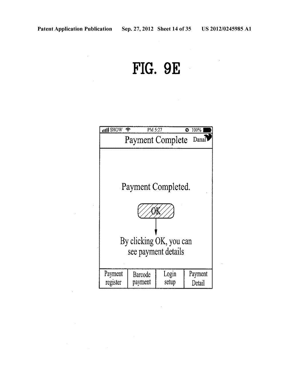 METHOD OF CONTROLLING SYSTEM AND MOBILE DEVICE FOR PROCESSING PAYMENT AND     DATA - diagram, schematic, and image 15