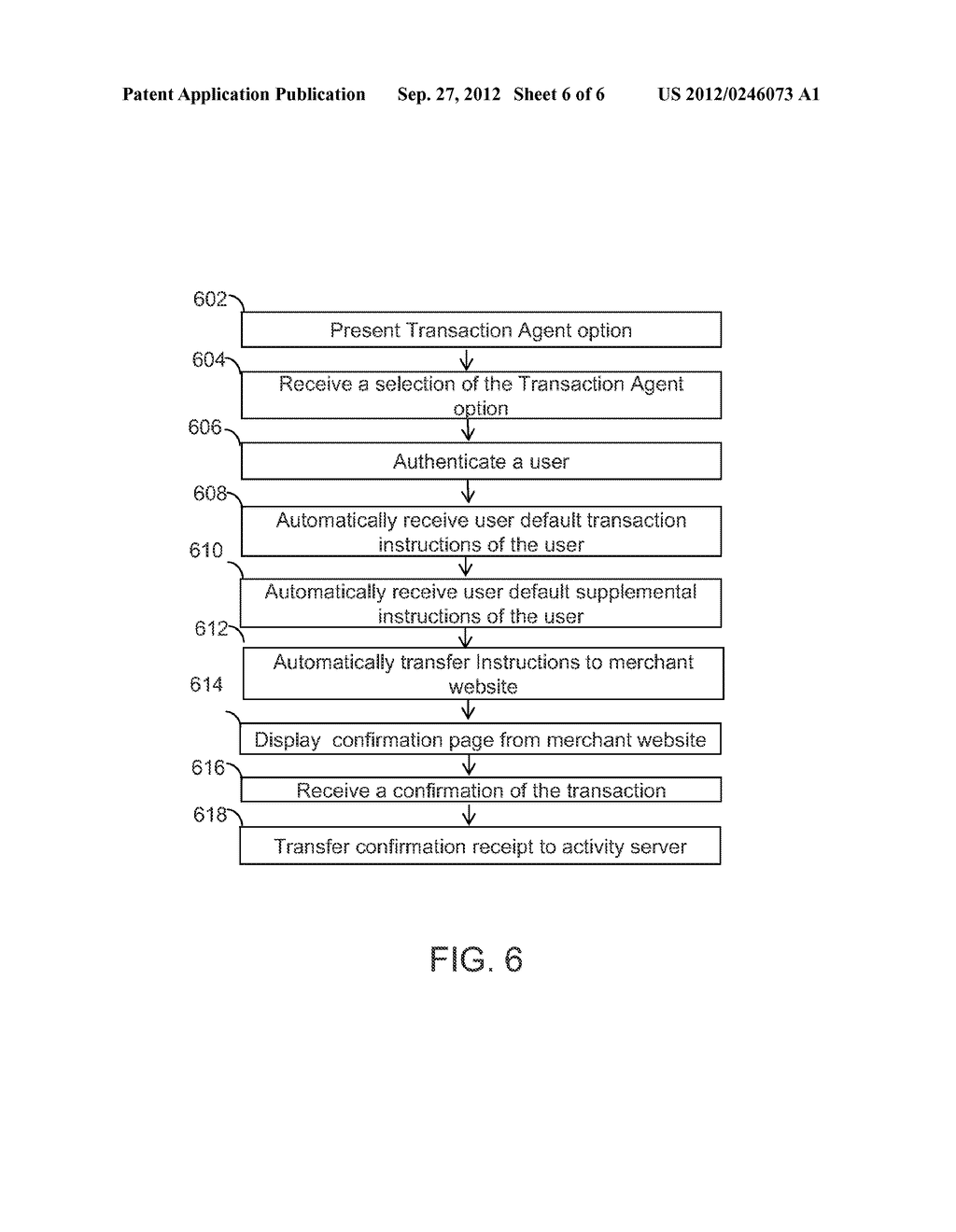 SYSTEMS AND METHODS FOR TRANSFERRING TRANSACTION INSTRUCTIONS FROM A     REMOTE REPOSITORY TO A MERCHANT WEBSITE USING A TRANSACTION AGENT - diagram, schematic, and image 07