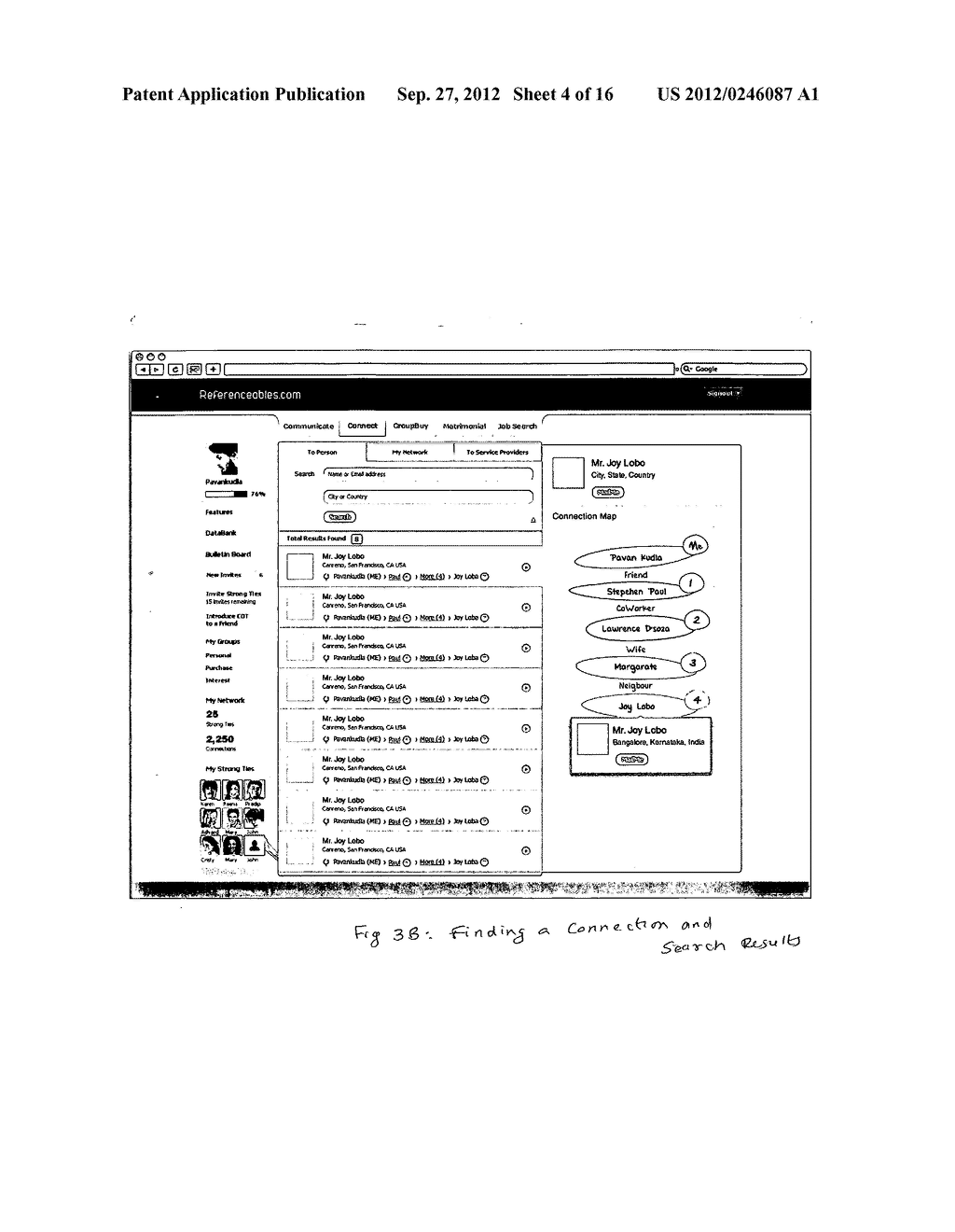 Method and apparatus for establishing an exclusive network of Strong Tie     connections which is then used to make referenceable connections between     members for various personal and business benefits - diagram, schematic, and image 05