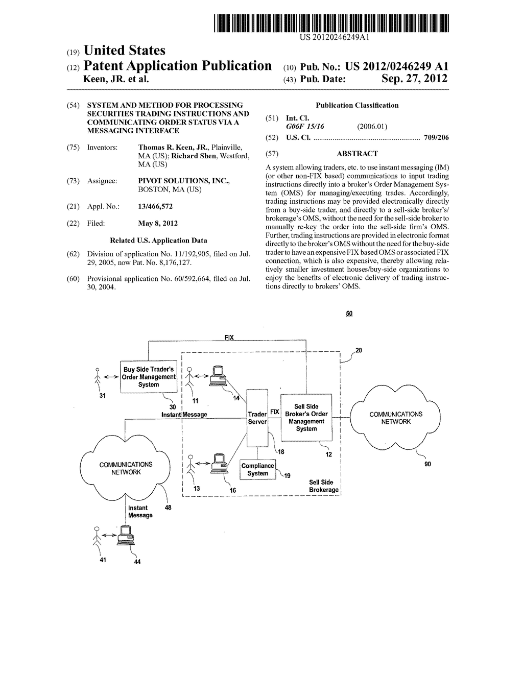 SYSTEM AND METHOD FOR PROCESSING SECURITIES TRADING INSTRUCTIONS AND     COMMUNICATING ORDER STATUS VIA A MESSAGING INTERFACE - diagram, schematic, and image 01