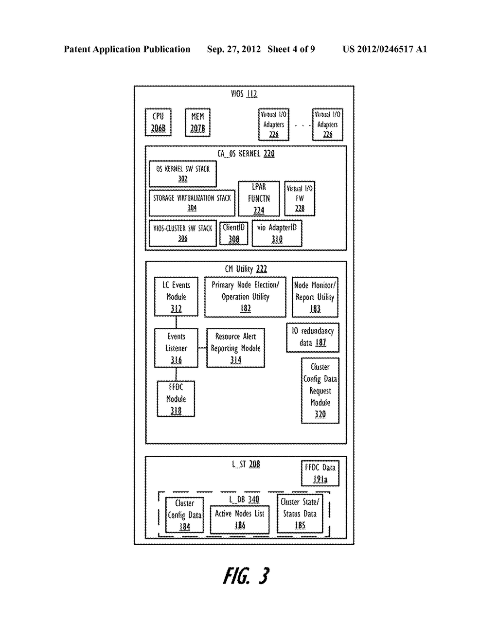 PROVIDING FIRST FIELD DATA CAPTURE IN A VIRTUAL INPUT/OUTPUT SERVER (VIOS)     CLUSTER ENVIRONMENT WITH CLUSTER-AWARE VIOSES - diagram, schematic, and image 05