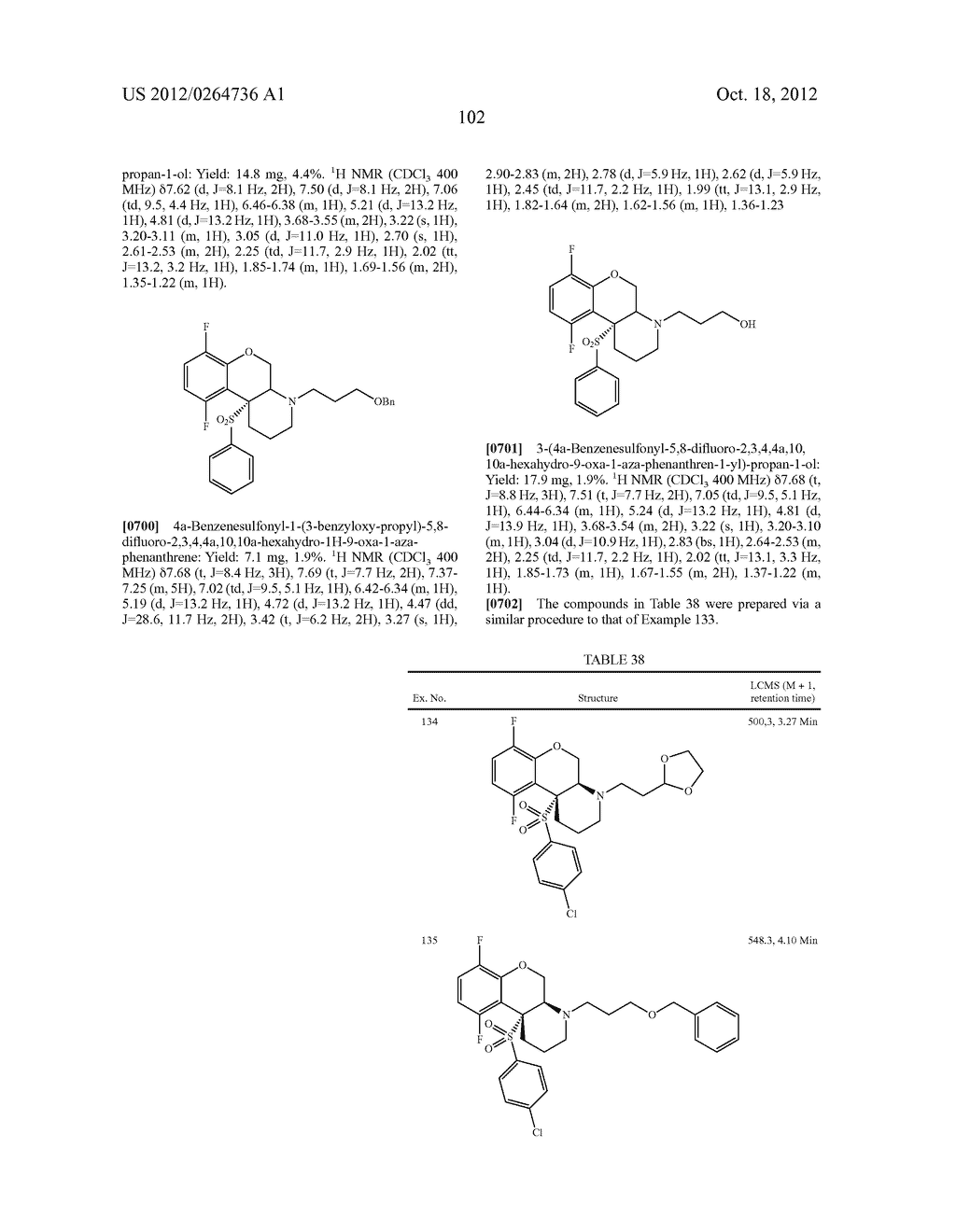 BENZENESULFONYL-CHROMANE, THIOCHROMANE, TETRAHYDRONAPHTHALENE AND RELATED     GAMMA SECRETASE INHIBITORS - diagram, schematic, and image 103