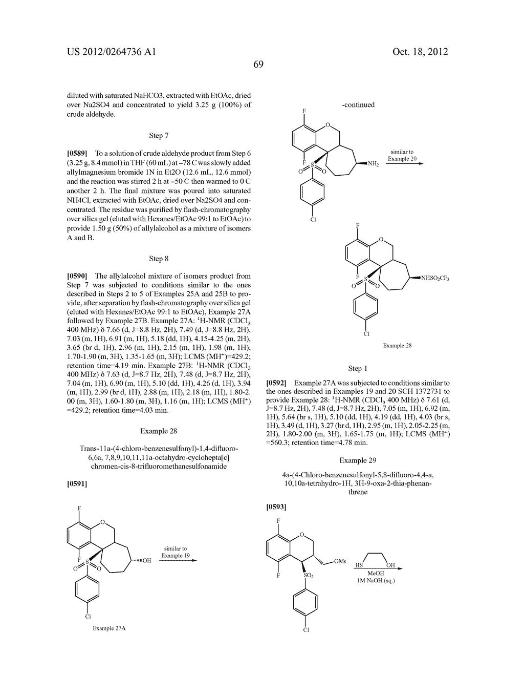 BENZENESULFONYL-CHROMANE, THIOCHROMANE, TETRAHYDRONAPHTHALENE AND RELATED     GAMMA SECRETASE INHIBITORS - diagram, schematic, and image 70