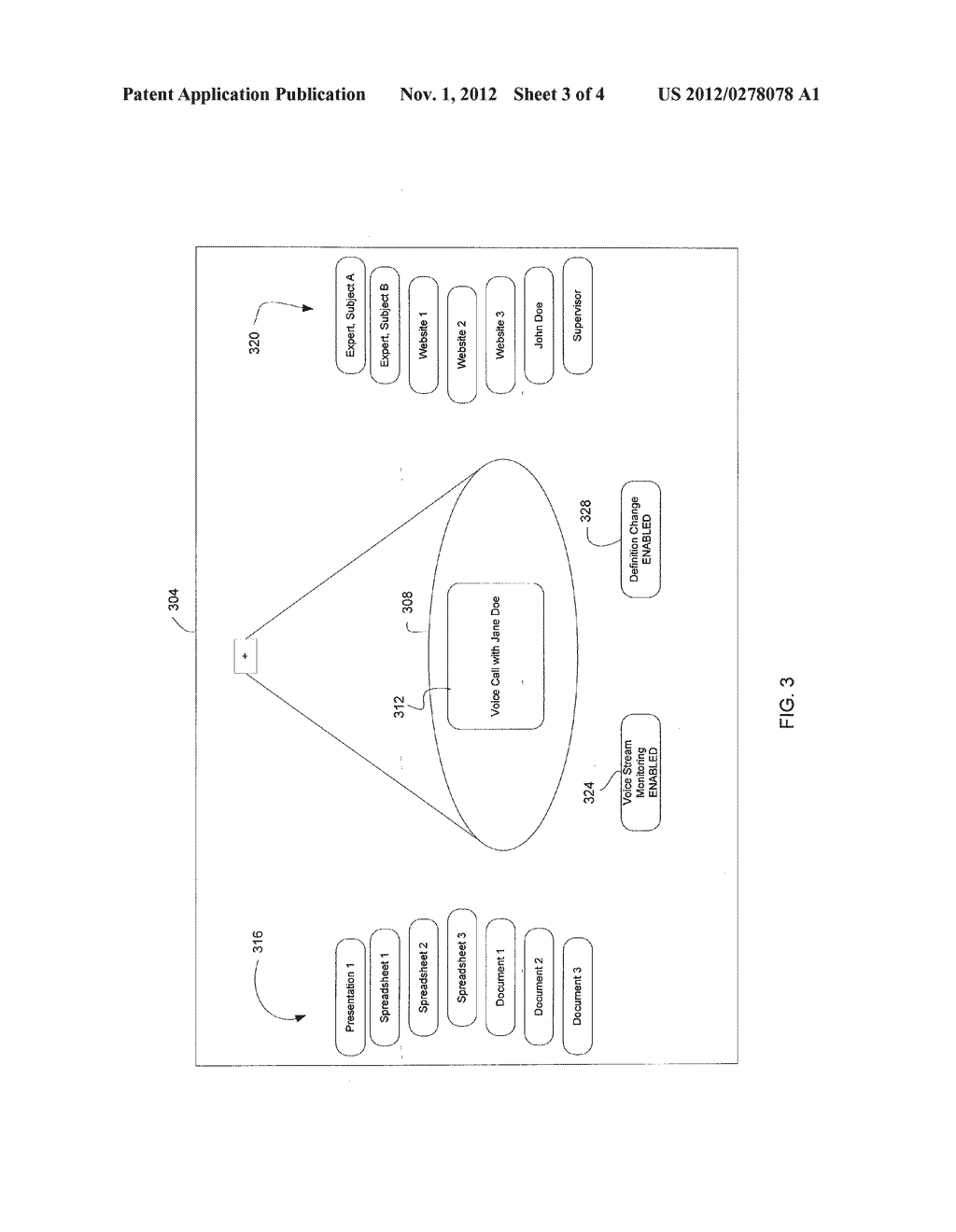 INPUT AND DISPLAYED INFORMATION DEFINITION BASED ON AUTOMATIC SPEECH     RECOGNITION DURING A COMMUNICATION SESSION - diagram, schematic, and image 04