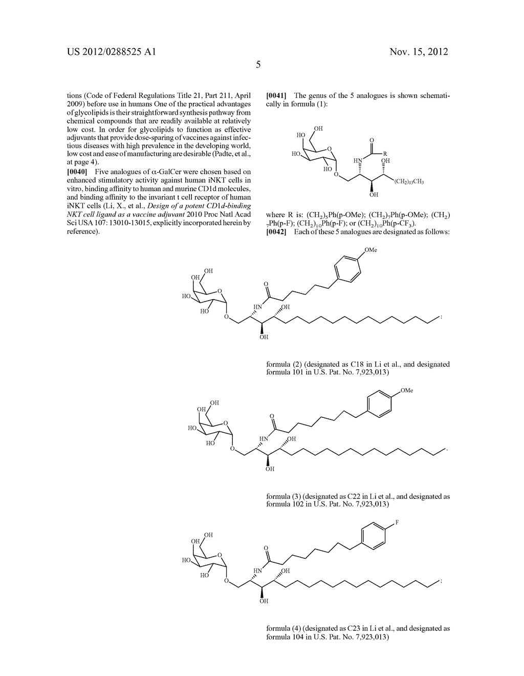 PHARMACEUTICAL COMPOSITIONS COMPRISING ATTENUATED PLASMODIUM SPOROZOITES     AND GLYCOLIPID ADJUVANTS - diagram, schematic, and image 07