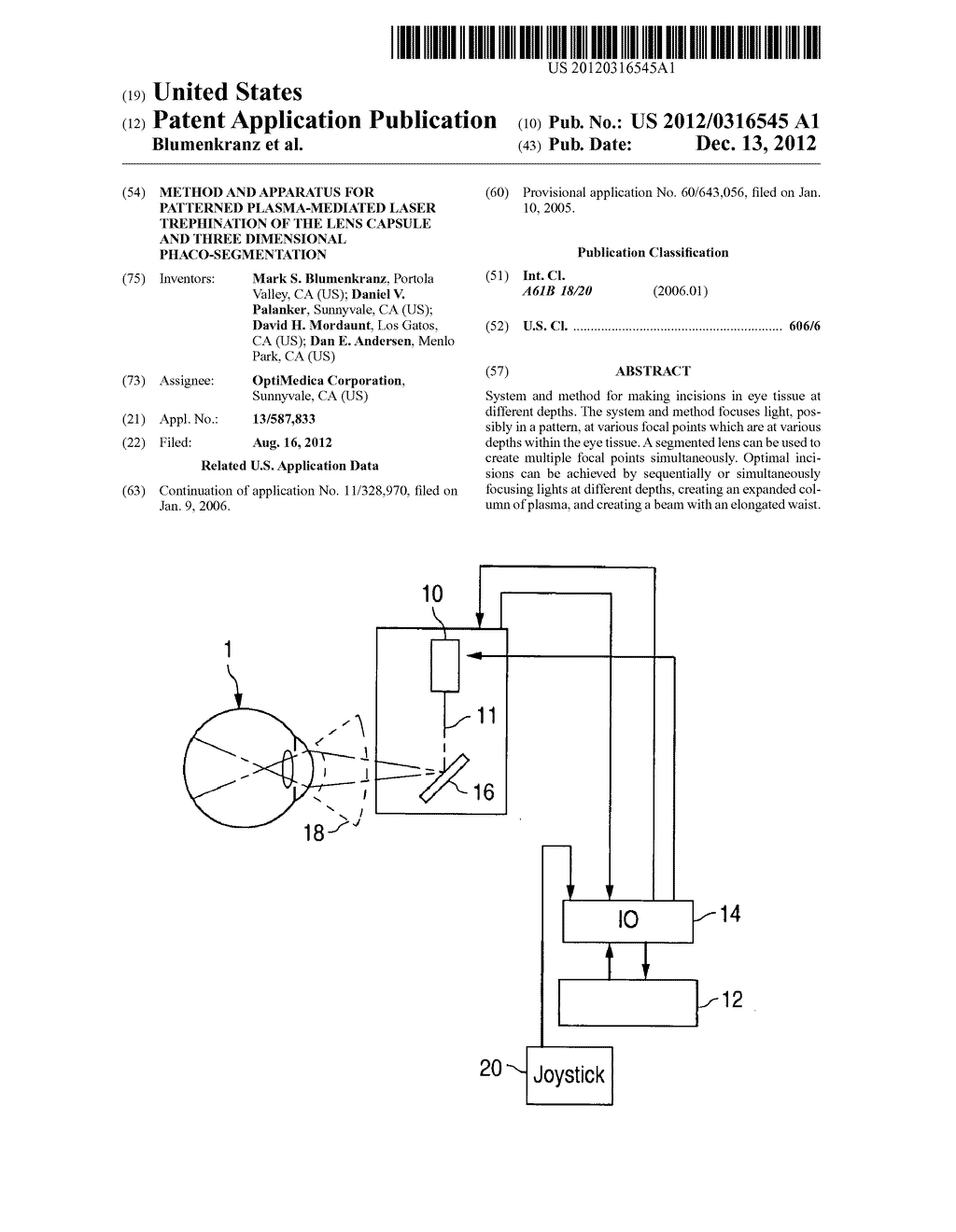 METHOD AND APPARATUS FOR PATTERNED PLASMA-MEDIATED LASER TREPHINATION OF     THE LENS CAPSULE AND THREE DIMENSIONAL PHACO-SEGMENTATION - diagram, schematic, and image 01