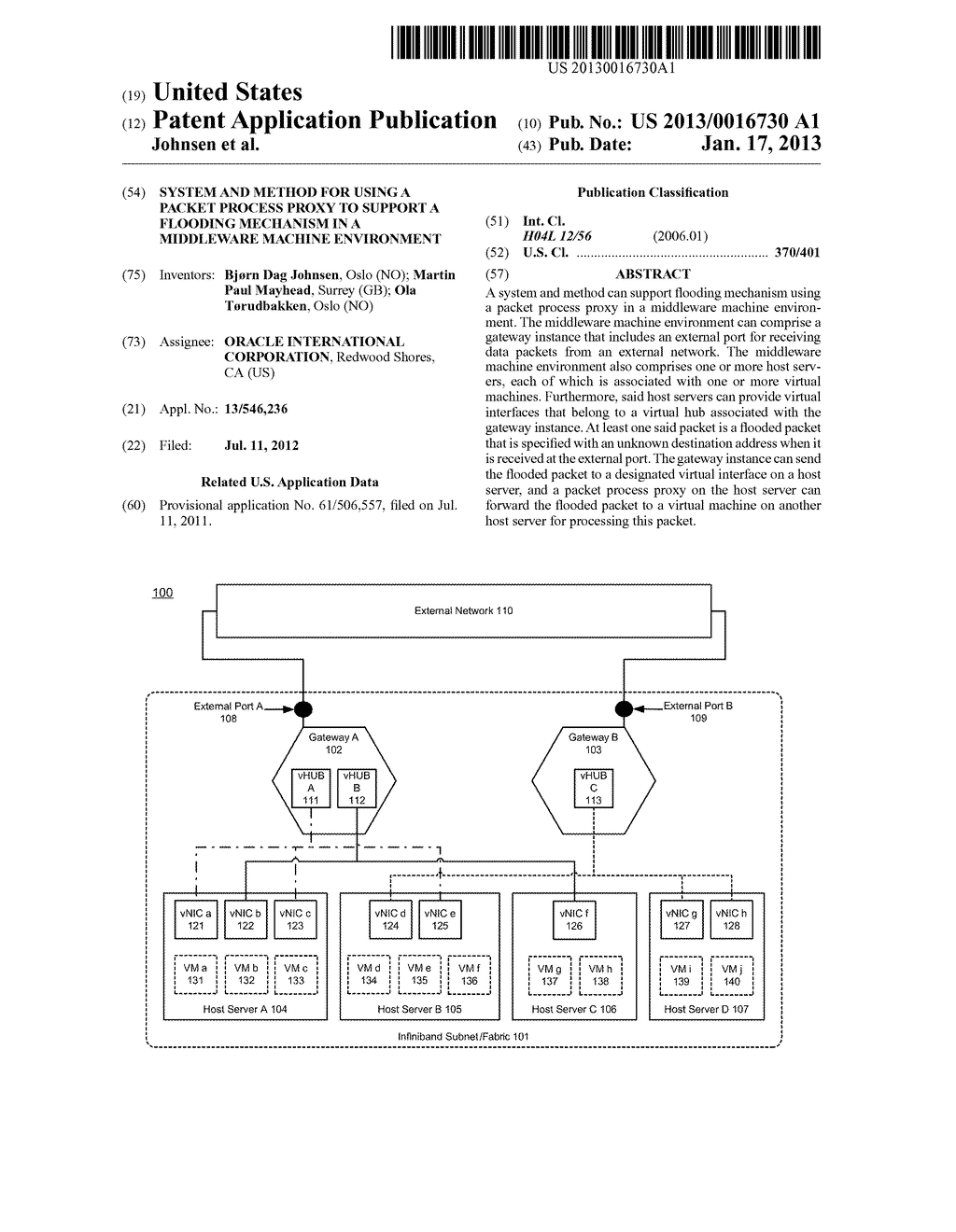 SYSTEM AND METHOD FOR USING A PACKET PROCESS PROXY TO SUPPORT A FLOODING     MECHANISM IN A MIDDLEWARE MACHINE ENVIRONMENT - diagram, schematic, and image 01