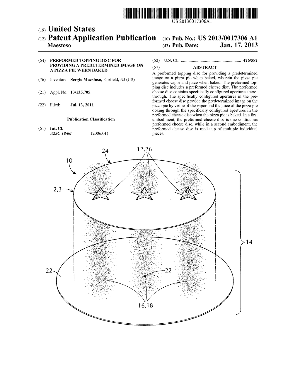 Preformed topping disc for providing a predetermined image on a pizza pie     when bakedAANM Maestoso; SergioAACI FairfieldAAST NJAACO USAAGP Maestoso; Sergio Fairfield NJ US - diagram, schematic, and image 01