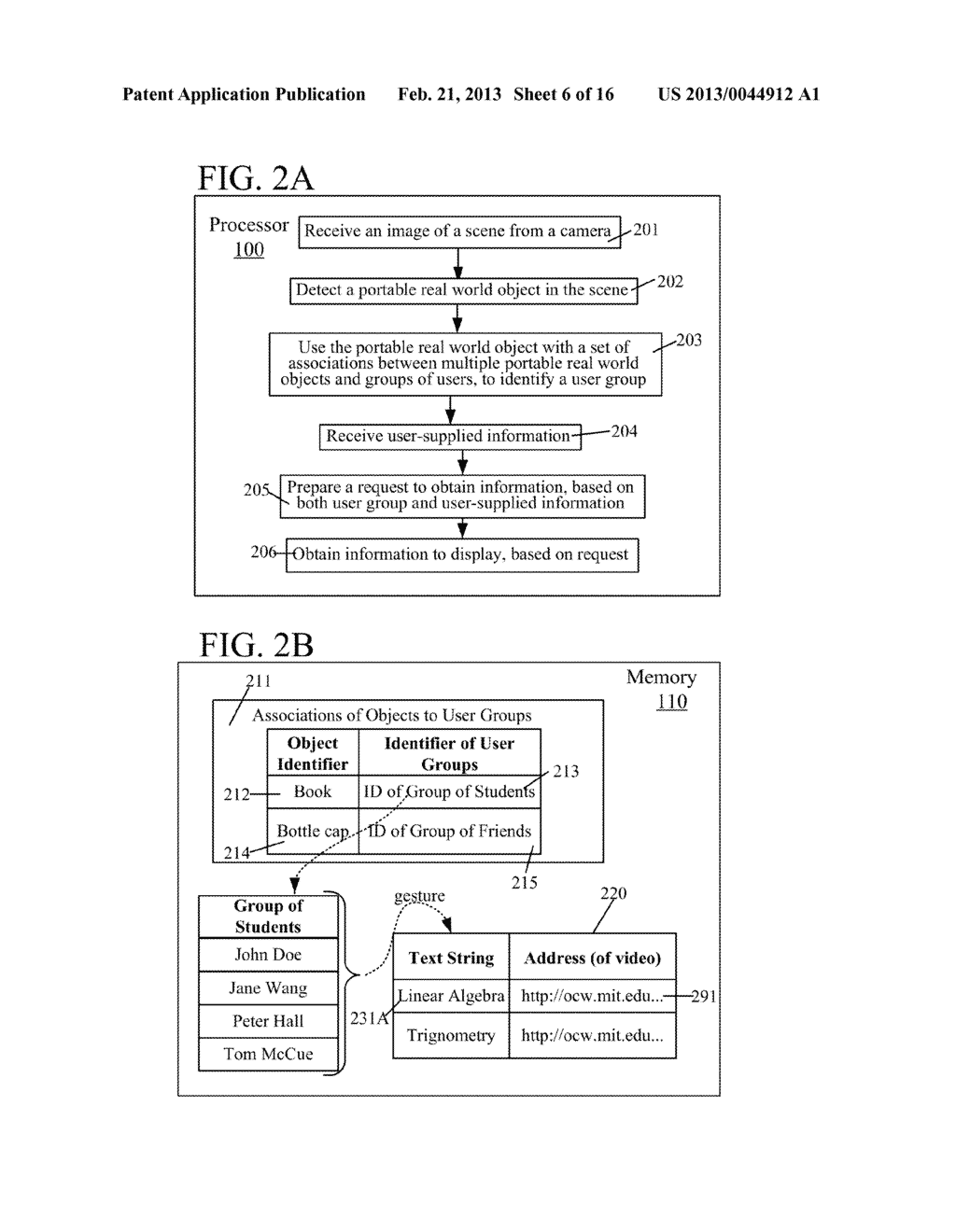 USE OF ASSOCIATION OF AN OBJECT DETECTED IN AN IMAGE TO OBTAIN INFORMATION     TO DISPLAY TO A USER - diagram, schematic, and image 07