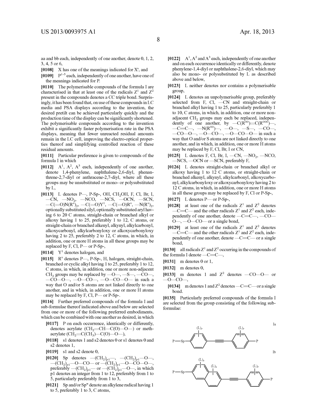 POLYMERIZABLE COMPOUNDS AND USE THEREOF IN LIQUID CRYSTAL DISPLAYS - diagram, schematic, and image 09