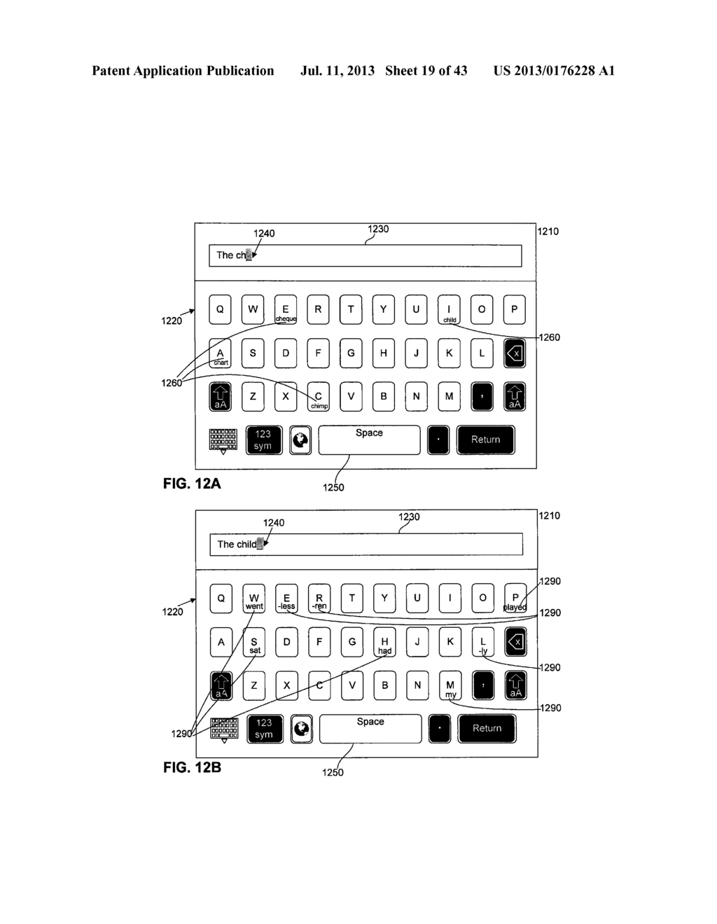 TOUCHSCREEN KEYBOARD PREDICTIVE DISPLAY AND GENERATION OF A SET OF     CHARACTERS - diagram, schematic, and image 20