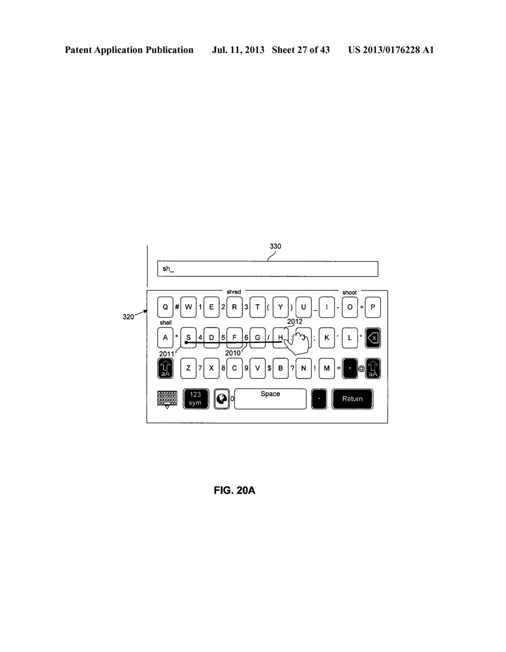 TOUCHSCREEN KEYBOARD PREDICTIVE DISPLAY AND GENERATION OF A SET OF     CHARACTERS - diagram, schematic, and image 28