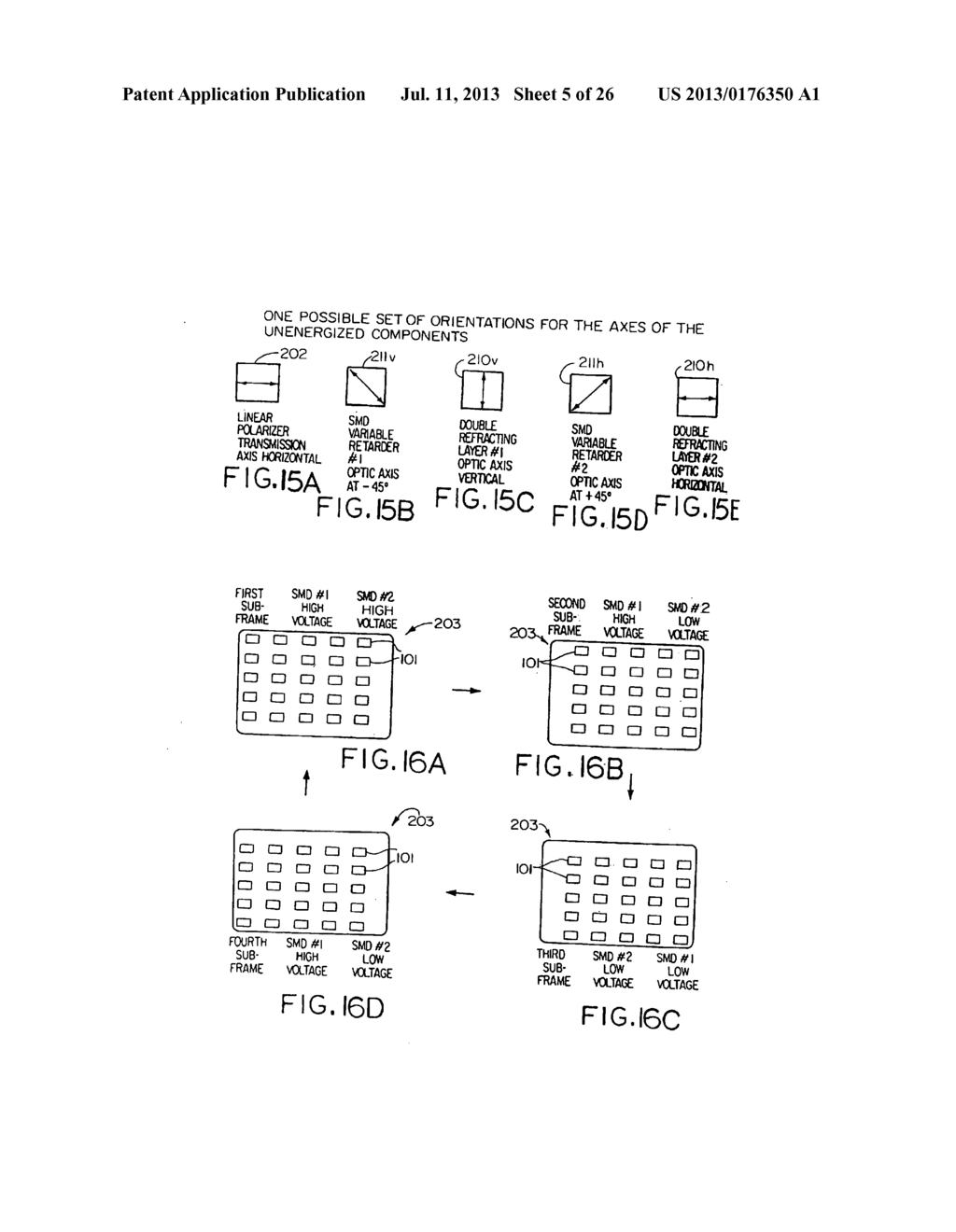 OPTICAL DISPLAY SYSTEM AND METHOD, ACTIVE AND PASSIVE DITHERING USING     BIREFRINGENCE, COLOR IMAGE SUPERPOSITIONING AND DISPLAY ENHANCEMENT WITH     PHASE COORDINATED POLARIZATION SWITCHING - diagram, schematic, and image 06