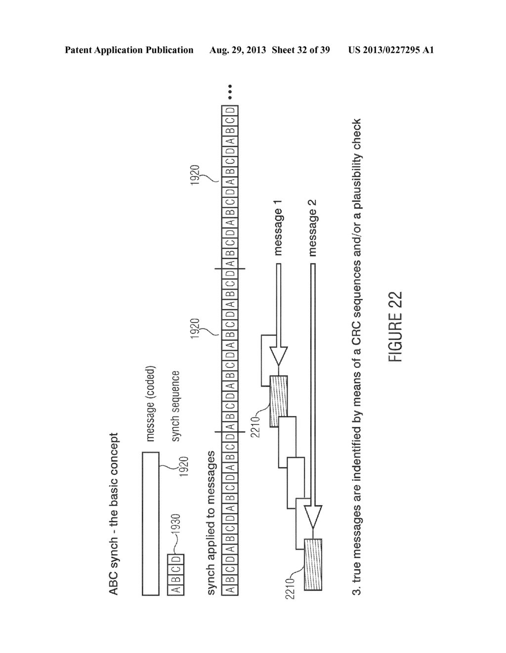 WATERMARK GENERATOR, WATERMARK DECODER, METHOD FOR PROVIDING A WATERMARK     SIGNAL IN DEPENDENCE ON BINARY MESSAGE DATA, METHOD FOR PROVIDING BINARY     MESSAGE DATA IN DEPENDENCE ON A WATERMARKED SIGNAL AND COMPUTER PROGRAM     USING A DIFFERENTIAL ENCODING - diagram, schematic, and image 33