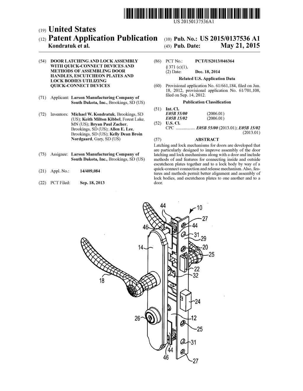 DOOR LATCHING AND LOCK ASSEMBLY WITH QUICK-CONNECT DEVICES AND